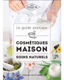 Le guide des cosmétiques maison
